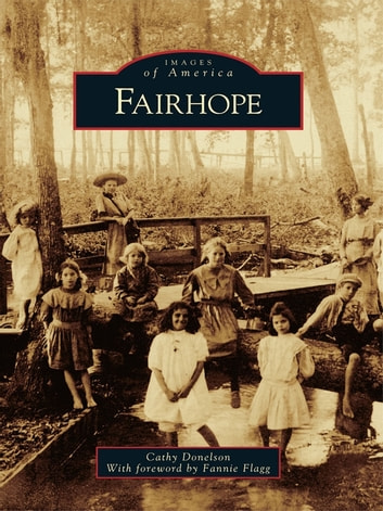 Fairhope ebook by Cathy Donelson