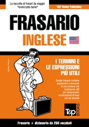 Frasario Italiano-Inglese e mini dizionario da 250 vocaboli ebook by Kobo.Web.Store.Products.Fields.ContributorFieldViewModel