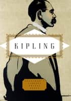 Kipling: Poems ebook by Rudyard Kipling,Peter Washington