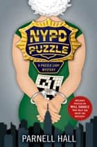 NYPD Puzzle ebook by Parnell Hall
