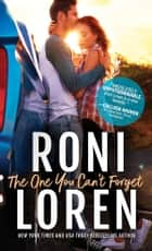 The One You Can't Forget ebook by Roni Loren