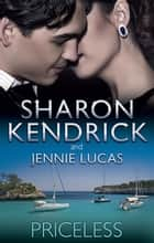 Priceless - 2 Book Box Set, Volume 6 電子書籍 by Sharon Kendrick, Jennie Lucas