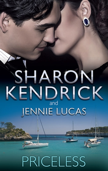 Priceless - 2 Book Box Set, Volume 6 ebook by Sharon Kendrick,Jennie Lucas
