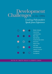Development Challenges in the 1990s: Leading Policymakers Speak from Experience ebook by Besley, Tim