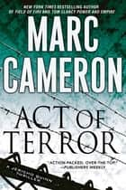 Act of Terror 電子書 by Marc Cameron