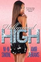 Hollywood High - #1 ebook by Ni-Ni Simone, Amir Abrams