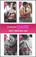 Harlequin Dare July 2020 Box Set ebook by Anne Marsh, A.C. Arthur, Jamie K. Schmidt,...