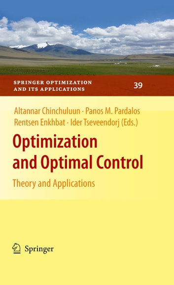 Optimization and Optimal Control - Theory and Applications ebook by