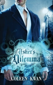 Asher's Dilemma ebook by Coleen Kwan