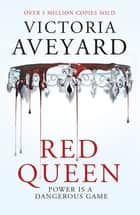 Red Queen - Red Queen Book 1 ebook by