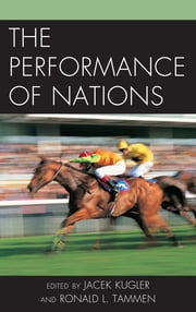 The Performance of Nations ebook by Jacek Kugler,Ronald L. Tammen