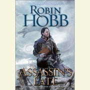 Assassin's Fate - Book III of the Fitz and the Fool trilogy audiobook by Robin Hobb