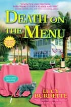 Death on the Menu - A Key West Food Critic Mystery ebook by Lucy Burdette