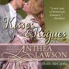 Kisses and Rogues - Four Regency Stories audiobook by Anthea Lawson