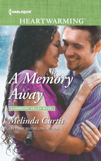 A Memory Away - A Clean Romance ebook by Melinda Curtis