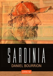 Sardinia - on the road! ebook by Daniel Bourrion