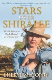 Stars over Shiralee: A Sheryl McCorry Memoir 2 ebook by Sheryl McCorry