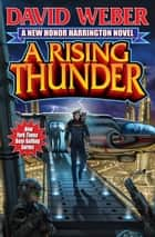 A Rising Thunder ebook by David Weber
