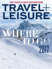 Travel + Leisure - Issue# 1 - American Express Publishing magazine