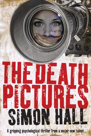 The Death Pictures ebook by Simon Hall