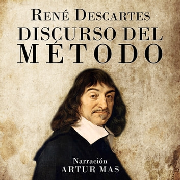 Discurso del Método audiobook by René Descartes