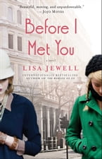 Before I Met You, A Novel