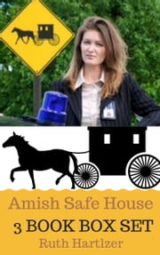 Amish Safe House: (Boxed Set Complete Series) - Amish Romance Suspense ebook by Ruth Hartzler