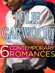 Six Contemporary Garwood Romances Bundle - Fire and Ice, Killjoy, Murder List, Shadow Dance, Sizzle, Slow Burn ebook by Julie Garwood
