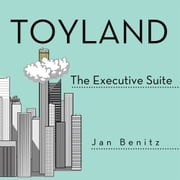 Toyland - The Executive Suite ebook by Jan Benitz