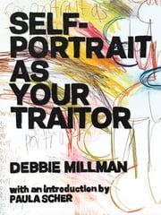 Self Portrait as Your Traitor ebook by Debbie Millman,Paula Scher