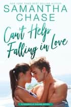Can't Help Falling in Love - Magnolia Sound, #5 ebook by Samantha Chase