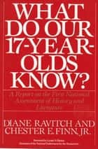 What Do Our 17-Year-Olds Know ebook by Diane Ravitch