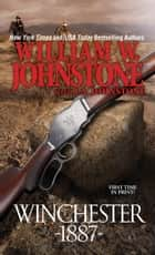 Winchester 1887 ebook by William W. Johnstone, J.A. Johnstone