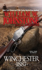 Winchester 1887 ebook by William W. Johnstone,J.A. Johnstone