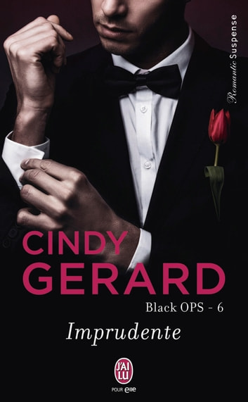 Black OPS (Tome 6) - Imprudente ebook by Cindy Gerard