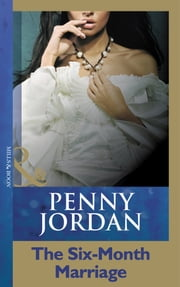 The Six-Month Marriage (Mills & Boon Modern) ebook by Penny Jordan