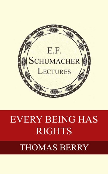 Every Being Has Rights ebook by Thomas Berry,Hildegarde Hannum
