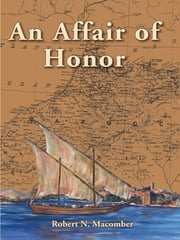 An Affair of Honor ebook by Robert N. Macomber