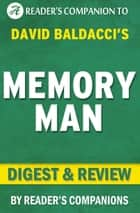 Memory Man: By David Baldacci | Digest & Review ebook by Reader's Companions