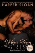 Hope Town Books 1 -3 ebook by