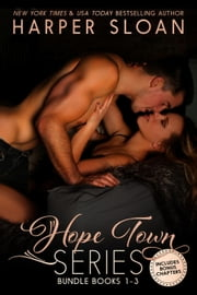 Hope Town Books 1 -3 ebook by Harper Sloan