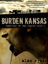 Burden Kansas ebook by Alan Ryker