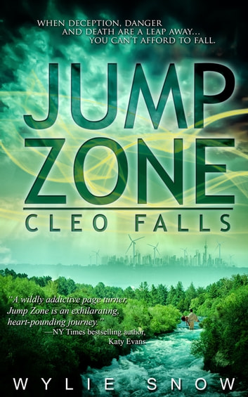 Jump Zone: Cleo Falls - Cleo Falls ebook by Wylie Snow