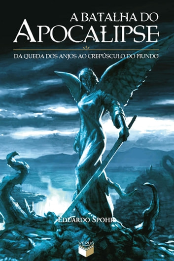 A batalha do Apocalipse ebook by Eduardo Spohr