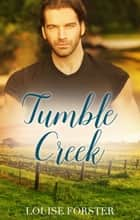 Tumble Creek ebook by Louise Forster