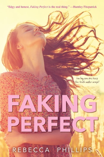 Faking Perfect ebook by Rebecca Phillips