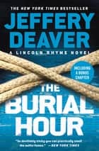 The Burial Hour eBook by Jeffery Deaver