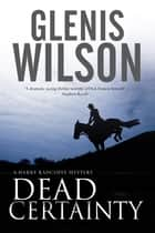 Dead Certainty - A contemporary horse racing mystery ebook by Glenis Wilson