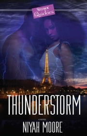 Thunderstorm - A Strebor Quickiez ebook by Niyah Moore