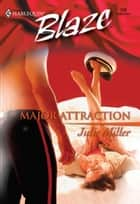 Major Attraction ebook by Julie Miller